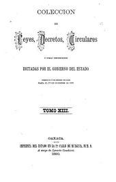Colección de leyes y decretos del estado libre de Oaxaca ...: Volumen 13
