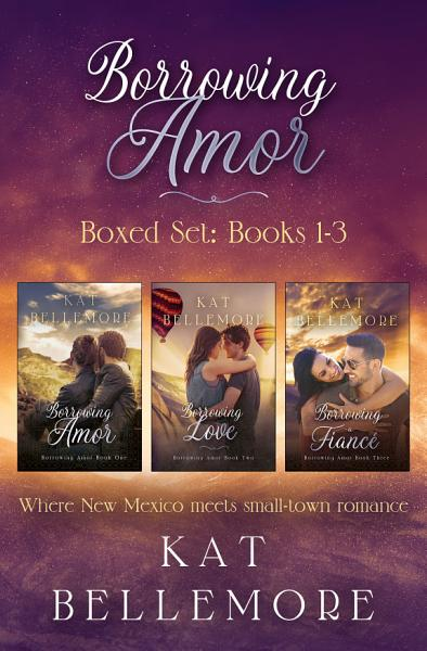 Borrowing Amor Boxed Set Books 1 3