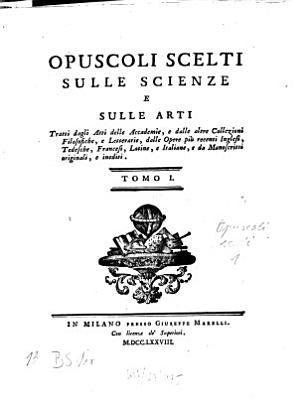 Opuscoli Scelti Sulle Scienze E Sulle Arti PDF