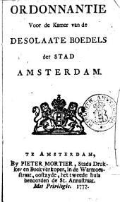 Ordonnantie voor de Kamer van de desolaate boedels der stad Amsterdam: Volume 1