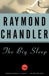 The Big Sleep: A Novel