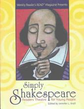 Weekly Reader's Read Magazine Presents Simply Shakespeare: Readers Theatre for Young People