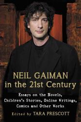 Neil Gaiman In The 21st Century Book PDF