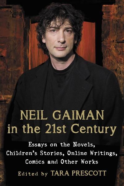 Neil Gaiman in the 21st Century
