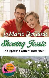 Showing Jessie: Cypress Corners Book 5
