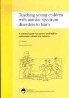 Teaching Young Children with Autistic Spectrum Disorders to Learn PDF