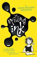 Spilling Ink  A Young Writer s Handbook PDF