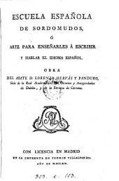 Escuela española de sordomudos, ó arte para enseñarles á escribir y hablar el idioma español: Volumen 2