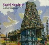 Sacred Structures: Artistic Renditions of Hindu Temples in Malaysia and Singapore