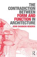 The Contradiction Between Form and Function in Architecture PDF