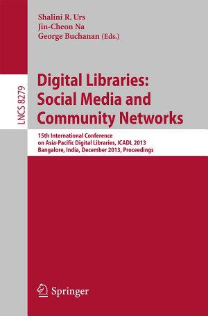 Digital Libraries  Social Media and Community Networks