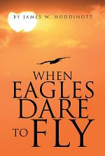 When Eagles Dare to Fly
