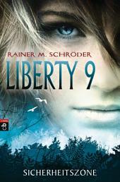 Liberty 9 - Sicherheitszone