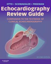 Echocardiography Review Guide E-Book: Companion to the Textbook of Clinical Echocardiography, Edition 2