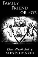 Family, Friend, Or Foe
