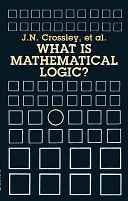 What Is Mathematical Logic  PDF