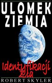 Ulomek Ziemia - Identyfikacji Zła