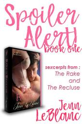 Spoiler Alert!: The Rake And The Recluse : A Tale of Two Brothers