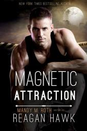 Magnetic Attraction: Cyborg Desires 2