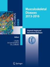 Musculoskeletal Diseases 2013-2016: Diagnostic Imaging