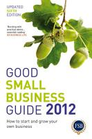 Good Small Business Guide 2012 PDF