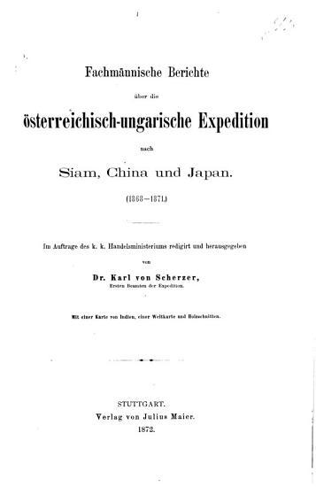 Fachm  nnische Berichte   ber die   sterreichisch ungarische Expedition nach Siam  China und Japan  1868 1871   PDF