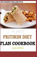The Updated Pritikin Diet Plan Cookbook 2021 Edition
