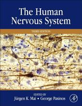 The Human Nervous System: Edition 3
