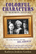 Colorful Characters in Mormon History PDF
