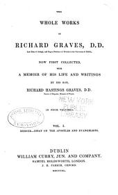 The Whole Works of Richard Graves: Volume 1
