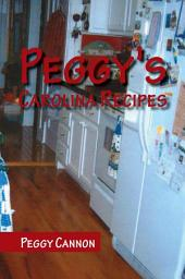Peggy's Carolina Recipes