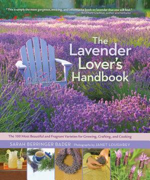The Lavender Lover s Handbook