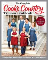 The Complete Cook s Country TV Show Cookbook Season 11 PDF