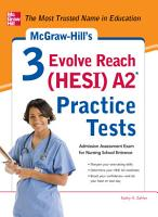 McGraw Hill   s 3 Evolve Reach  HESI  A2 Practice Tests PDF