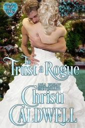 To Trust a Rogue: The Heart of a Duke Series Book 8