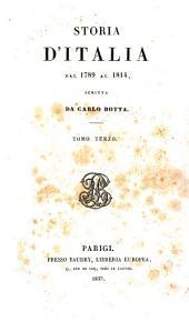 Storia d'Italia dal 1789 al 1814: scritta da Carlo Botta, Volume 3