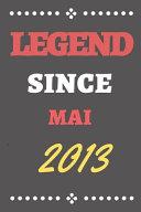 Legend Since Mai 2013