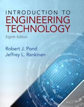 Introduction to Engineering Technology: Edition 8