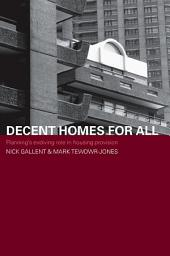 Decent Homes for All: Planning's Evolving Role in Housing Provision