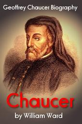 Chaucer: Geoffrey Chaucer Biography