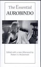 The Essential Aurobindo