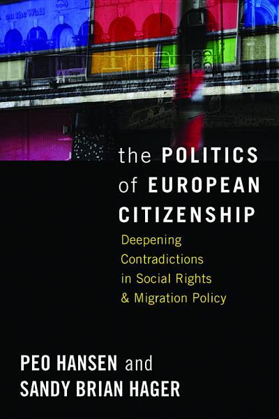 Download The Politics of European Citizenship Book