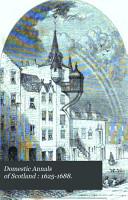 Domestic Annals of Scotland  1689 1748 PDF