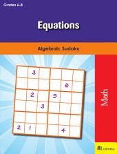 Equations: Algebraic Sudoku