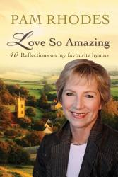 Love So Amazing Book PDF