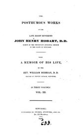 The posthumous works of John Henry Hobart, with a memoir of his life by W. Berrian: Volume 3