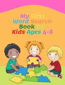 My First Word Search Book For Kids Ages 4 8 PDF