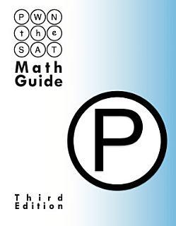 PWN the SAT  Math Guide Book