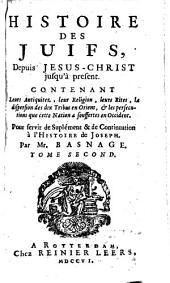 L'histoire et la religion des Juifs, depuis Jesus-Christ jusqu'à present: Pour servir de suplément & de continuation à l'Histoire de Joseph, Volume2