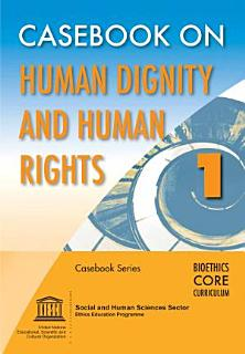 Casebook on Human Dignity and Human Rights Book